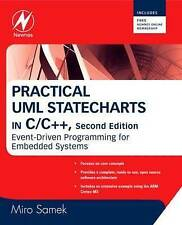 Practical UML Statecharts in C/C++: Event-Driven Programming for Embedded System