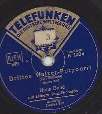 Hans Bund Tanzorchester spielt Carl Robrecht : Drittes Walzer Potpourri
