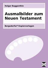 HOLGER BUGGENTHIN - AUSMALBILDER ZUM NEUEN TESTAMENT