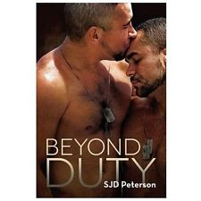 Beyond Duty by SJD Peterson (2013, Paperback)