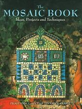 The Mosaic Book: Ideas, Projects and Techniques - Vance, Peggy - Paperback