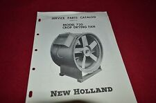 New Holland 720 Crop Drying Fan Parts Book Manual WPNH