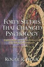 Forty Studies That Changed Psychology: Explorations into the History of Psychol