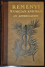 """Remenyi músico litterateur y el hombre una apreciación """"Primera Edición 1906"""