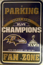 Baltimore Ravens CHAMPIONSHIP Parking Sign Super Bowl XLVII Champs 2012 Football