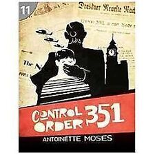 Control Order 351: Page Turners 11 (Page Turners Reading Library), Moses, Antoin