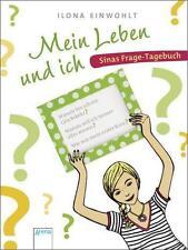 Einwohlt, Ilona - Mein Leben und ich: Sinas Frage-Tagebuch
