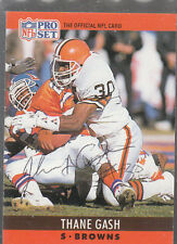 Autographed 1990 Pro Set Thane Gash - Browns