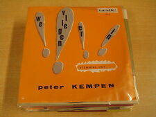 45T SINGLE / PETER KEMPEN - WE VLIEGEN ER IN !