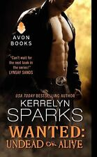 Wanted: Undead or Alive - Kerrelyn Sparks - FREE SHIP