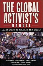The Global Activist's Manual: Local Ways to Change the World