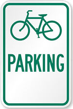 "Bicycle bike parking only 12"" x 8"" Aluminum Sign made USA Pre-Drilled holes"
