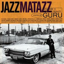 Jazzmatazz Vol.2- New Reality Hosted by GURU Ramsey Lewis Donald Byrd Mica Paris