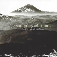 "Perennial Isolation ""Conviction of Voidness"" (NEU / NEW)"