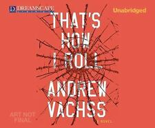 THAT'S HOW I ROLL unabridged audio book on CD by ANDREW VACHSS