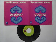"EL AMOR "" I LOVE YOU MORE "" In Spanish - CAPITOL 1971 Psichedelic MEXICAN EP 7''"