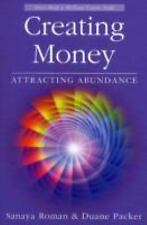 Sanaya Roman: Creating Money : Attracting Abundance by Sanaya Roman and Duane...