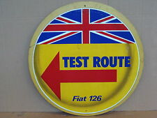 CARTELLO SIGN TEST ROUTE AUTO FIAT 126 EPOCA OLD INSEGNA