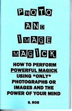 PHOTO AND IMAGE MAGICK by S. Rob magic occult visualization spell book