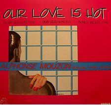 ALPHONSE MOUZON & CAROL DENNIS our love is hot (3 versions) MAXI 1984 VOGUE NM++