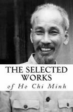 The Selected Works of Ho Chi Minh by Ho Minh (2011, Paperback)