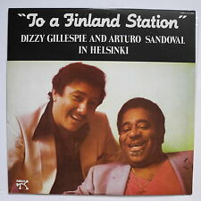 DIZZY GILLESPIE AND ARTURO SANDOVAL IN HELSINKI - TO A FINLAND STATION NM