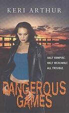 Dangerous Games (Riley Jenson Guardian 4) (Riley Jenson Guardian Series), Keri A
