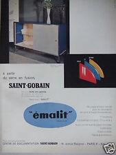 PUBLICITÉ 1960 ÉMALIT A PARTIR DU VERRE EN FUSION SAINT-GOBAIN - ADVERTISING