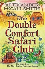 The Double Comfort Safari Club by Alexander McCall Smith (Paperback, 2010)