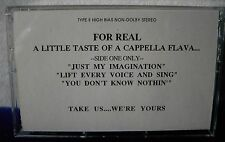"""""""For Real"""" A Little Taste Of A Cappella Flava DEMO PROMO You Don't Know Nothin'"""
