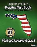 FLORIDA TEST PREP Practice Test Book FCAT 2.0 Reading Grade 3