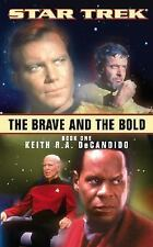 The Brave and the Bold, Book 1 (Star Trek) by Keith R. A. DeCandido