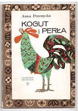A Przemyska Kogut i perła il E Frysztak 1973 WL Polish book for children