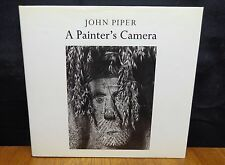 JOHN PIPER - A PAINTER'S CAMERA BUILDINGS AND LANDSCAPES IN BRITAIN 1935-1985 HC