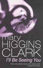 I'll be Seeing You, Mary Higgins Clark