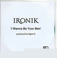 (686B) Ironik, I Wanna Be Your Man - DJ CD