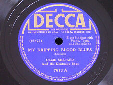 Ollie Shepard & Kentucky Boys/My Dripping Blood Blues-Outdoors/78/Decca 7602/E+*