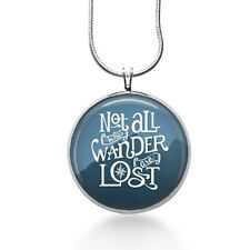Not all that Wander are LOST necklace- quote, poem ,J. R. R. Tolkien,blue