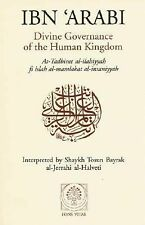 Divine Governance of the Human Kingdom: Including What the Seeker Needs and The