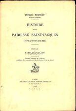 ALCHIMIE HISTOIRE DE LA PAROISSE SAINT JACQUES DE LA BOUCHERIE PARIS. MEURGEY.