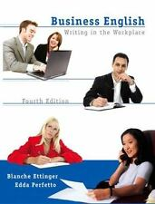 Business English: Writing in the Workplace (4th Edition), Blanche Ettinger, Edda
