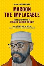 Maroon the Implacable: The Collected Writings of Russell Maroon Shoatz-ExLibrary