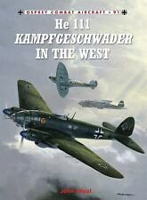 Osprey Combat Aircraft #91 He-111 Kampfgeschwader in the West Reference Book
