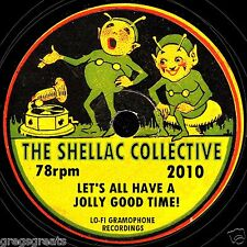 THE SHELLAC COLLECTIVE 2010 CD - 26 ORIGINAL 78s FROM 1929 TO 1959 SUPERB STUFF!
