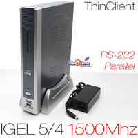 1500 MHZ THIN CLIENT IGEL 5/4  512MB DDR2 RAM 512MB CF-CARD RS-232 DVI PARALLEL