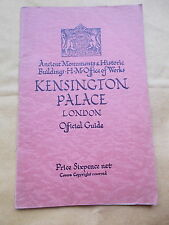 Kengsington Palace , London Official Guide Book For 1934