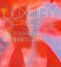 Luxury of Space, Oberto Gili