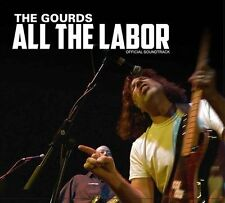 ALL THE LABOR Official Soundtrack THE GOURDS CD Unreleased LIVE RECORDINGS