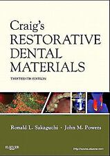Craig's Restorative Dental Materials, 13e (Dental Materials: Properties & Manipu