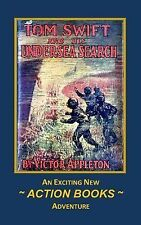 Tom Swift: Tom Swift 23 - Tom Swift and His Undersea Search : Or the Treasure...